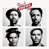The Trews by The Trews