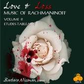 Love & Loss, Music of Rachmaninoff Volume II Etudes-Tableaux by Barbara Nissman