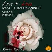 Love & Loss, Music of Rachmaninoff, Vol. I: Preludes by Barbara Nissman