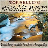 Top Selling Massage Music: Greatest Massage Music in the World, Music for Massage and Spa by Robbins Island Music Group