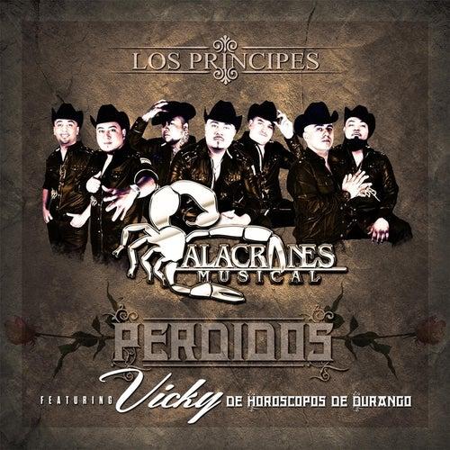 Perdidos (feat. Vikcy) by Alacranes Musical