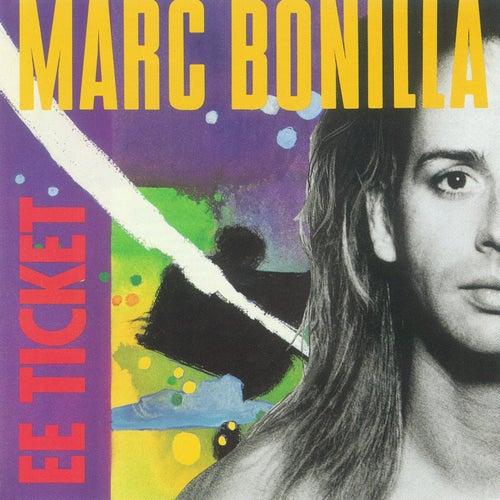 Ee Ticket by Marc Bonilla