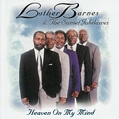 Heaven on My Mind by Luther Barnes & the Red Budd Gospel Choir