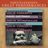 Shostakovich & Tchaikovsky: Violin Concertos [Great Performances] by David Oistrakh