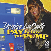 Pay Before You Pump by Denise LaSalle