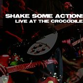 Live at the Crocodile by Shake Some Action!