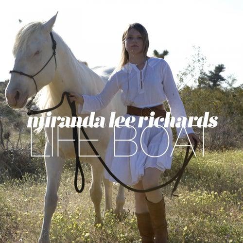 Life Boat by Miranda Lee Richards
