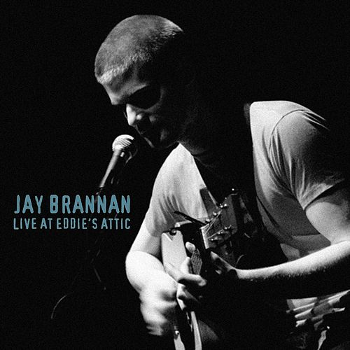 Live At Eddie's Attic von Jay Brannan