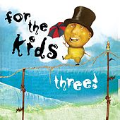 For the Kids, Three! von Various Artists