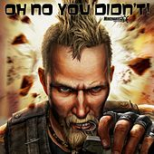 Oh No You Didn't (Mercenaries 2 Anthem) by EA Games Soundtrack