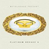 Platinum Breakz, Vol. 4 (Bonus Track Version) by Various Artists