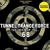 Tunnel Trance Force - The Best of Vol. 68 by Various Artists