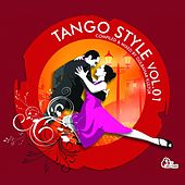 Tango Style, Vol. 1 (Compiled By Gülbahar Kültür) von Various Artists