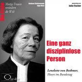 Die Erste - Eine ganz disziplinlose Person (Lenelotte von Bothmer, Hosen im Bundestag) by Julia Fischer