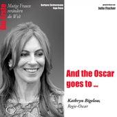 Die Erste - And the Oscar goes to ... (Kathryn Bigelow, Regie-Oscar) by Julia Fischer