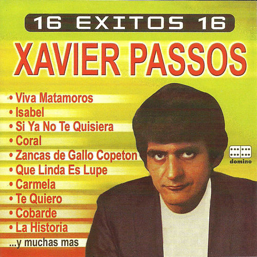 16 exitos de Xavier Passos by Xavier Passos