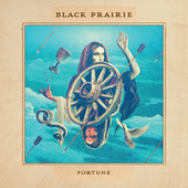 Fortune by Black Prairie