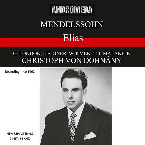 Mendelssohn: Elias (Recorded 1962) [Sung in German] [Live] by WDR Sinfonieorchester Köln