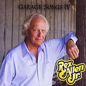 Garage Songs IV by Rex Allen, Jr.