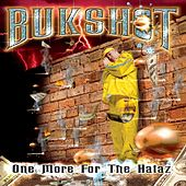 One More for the Hataz by Bukshot