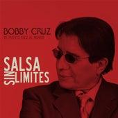 Salsa Sin Limites by Bobby Cruz