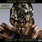 Year of the Mobsta by Don Dinero