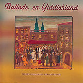 Ballade en Yiddishland by Various Artists