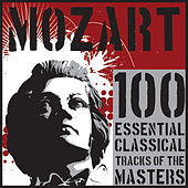 Mozart: 100 Essential Classical Tracks of the Masters by Various Artists