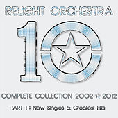 '10' the Complete Collection 2002-2012 - (Part 1) : New Singles & Greatest Hits by Various Artists