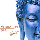 Meditation Bar Deluxe by Meditation Music Dreaming
