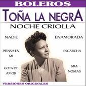 Noche Criolla by Toña La Negra