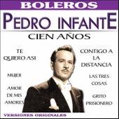 Cien Años by Pedro Infante