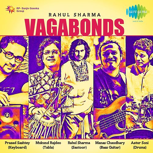 Vagabonds by Rahul Sharma