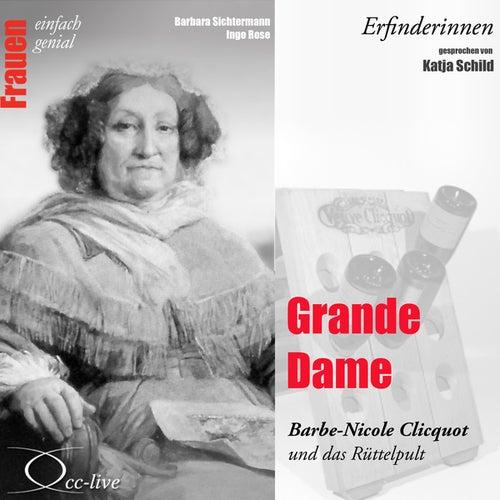Erfinderinnen - Grande Dame (Barbe-Nicole Clicquot und das Rüttelpult) von Katja Schild