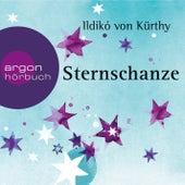 Sternschanze (Gekürzte Fassung) by Ildikó von Kürthy
