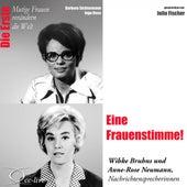 Die Erste - Eine Frauenstimme! (Wibke Bruhns Und Anne-Rose Neumann, Nachrichtensprecherinnen) by Julia Fischer
