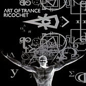 Ricochet by Art of Trance