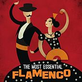 The Most Essential Flamenco by Various Artists