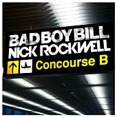 Concourse B by Bad Boy Bill