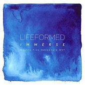 Immerse by Lifeformed