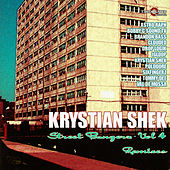 Street Bangerz Vol. 4 (Remixes) by Krystian Shek