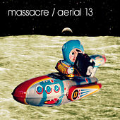 Aerial 13 by Massacre