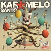 El Baile Oficial (En Vivo) by Karamelo Santo