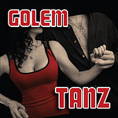 Tanz by Golem