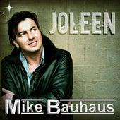 Mike Bauhaus - Joleen by Mike Bauhaus