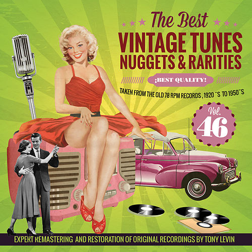 The Best Vintage Tunes. Nuggets & Rarities ¡Best Quality! Vol. 46 by Various Artists