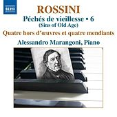 Rossini: Piano Music, Vol. 6 by Alessandro Marangoni