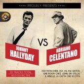 Johnny Hallyday v/s Adriano Celentano by Various Artists