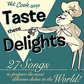 Taste These Delights by Various Artists