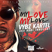 My Love My Love - Single by VYBZ Kartel